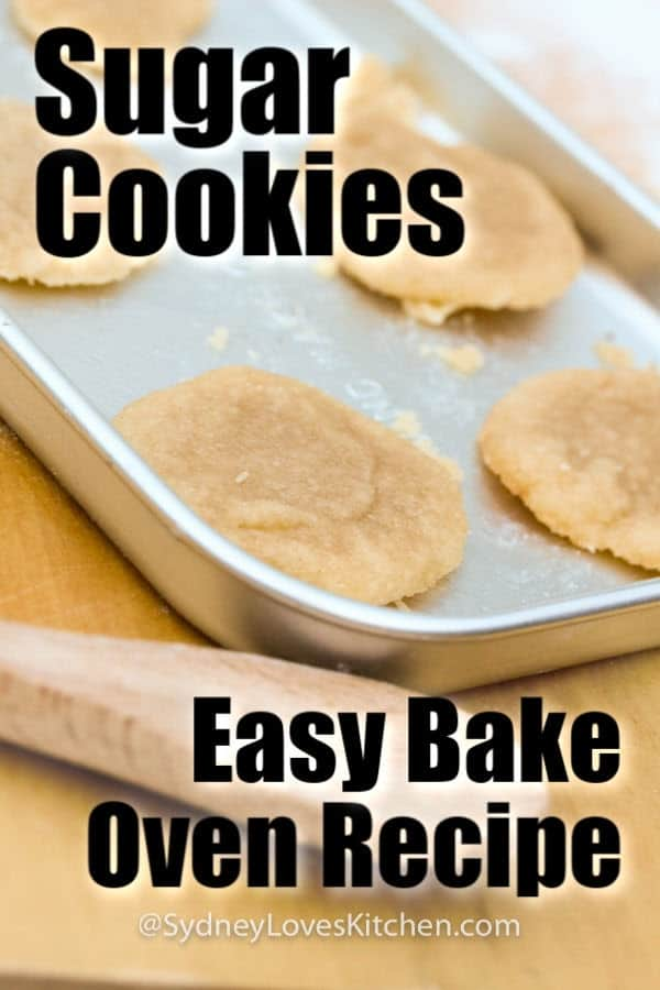 Sugar Cookies Easy Bake Oven recipe on a baking tray ready for baking