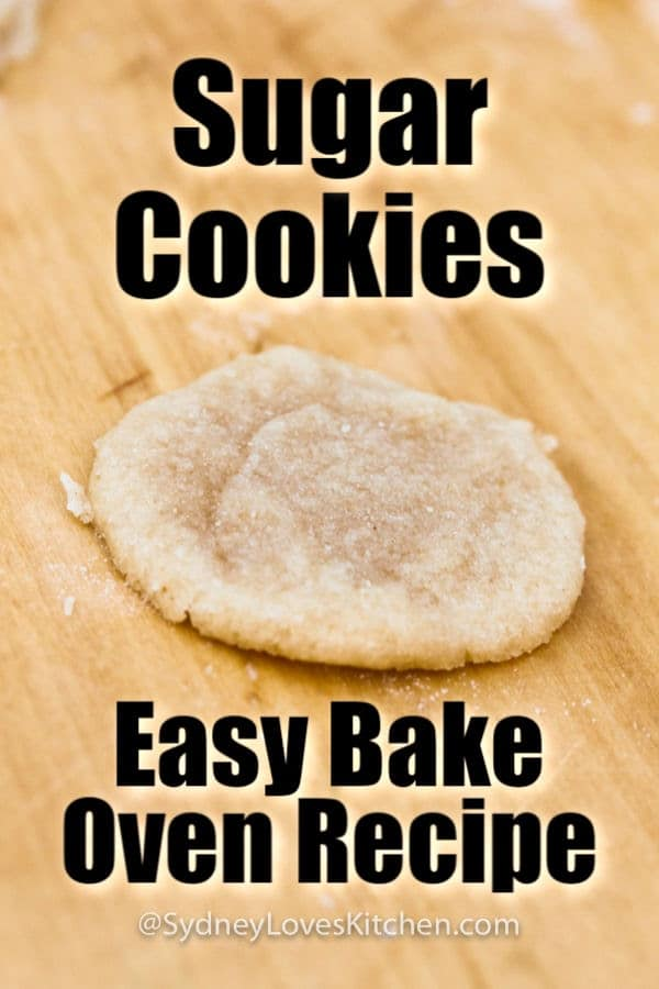 a single sugar cookie from Sugar Cookies Easy Bake Oven Recipe batch